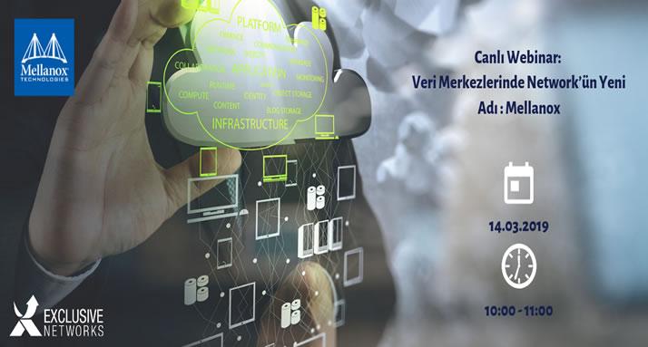 Web Semineri – Veri Merkezlerinde Network'ün Yeni Adı : Mellanox – 14 Mart Perşembe Saat 10:00