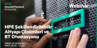 Web Semineri – HPE Şekillendirilebilir Altyapı Çözümleri ve BT Otomasyonu – 30 Nisan Salı 10:00