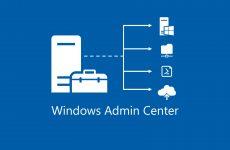 Microsoft Windows Admin Center Preview 1903 Yayınlandı