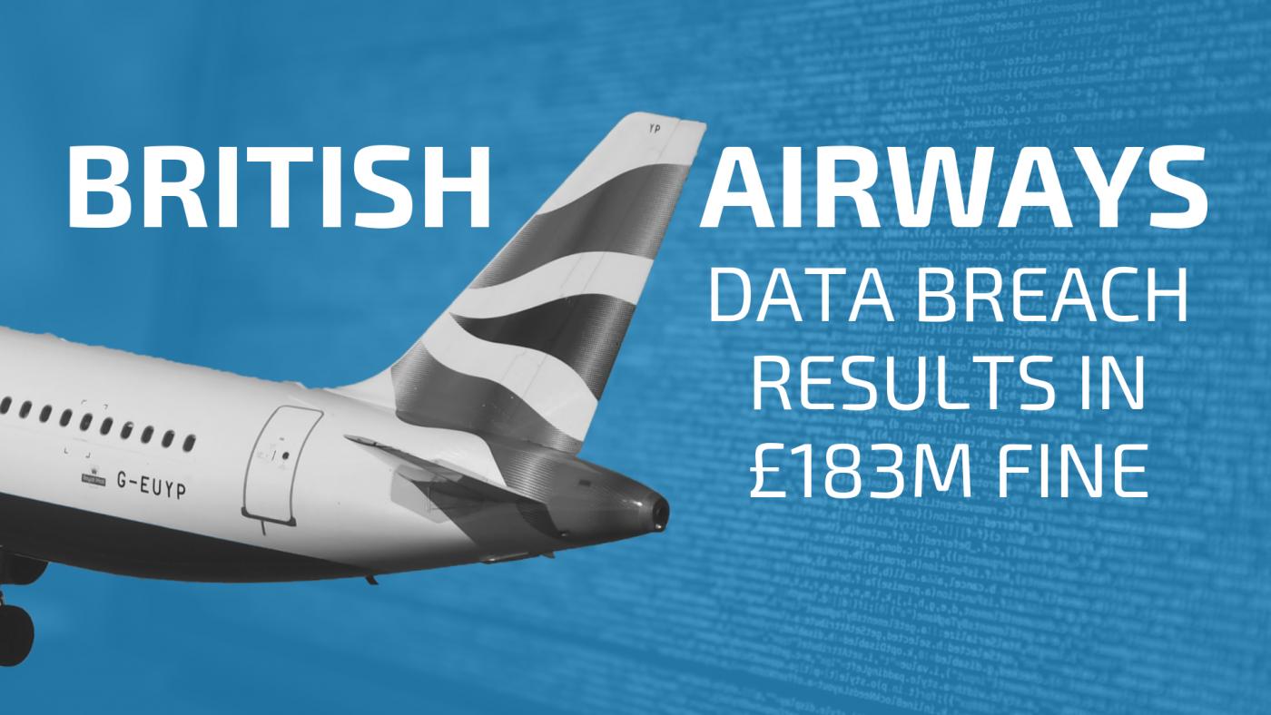 British Airways Veri İhlali Sonrasında 183.39 milyon Pound Ceza İle Karşı Karşıya