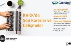 KVKK' da Son Kararlar ve Gelişmeler Web Semineri Gerçekleşti
