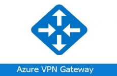 Azure – VPN Gateway Ölçüm Adları Değişiyor.
