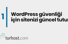 WordPress Güvenliği İçin Uygulamanız Gereken 7 Adım