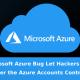 Microsoft Azure Üzerinde Güvenlik Açığı Şüphesi