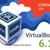 Oracle VM VirtualBox 6.1 Yayınlandı.