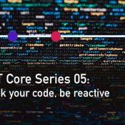 ASP.NET Core: Kod'unu Bloklama, Reactive ol