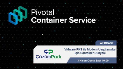 Webcast – VMware PKS ile Modern Uygulamalar için Container Dünyası