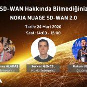 Webcast – SD-WAN Hakkında Bilmediğiniz 5 Yenilik! Nokia Nuage SDWAN 2.0