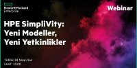 Webcast – HPE Simplivity – Yeni Modeller, Yeni Yetkinlikler