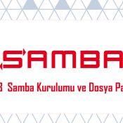 Centos8  Samba Kurulumu ve Dosya Paylaşımı