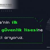 Türkiye'nin ilk siber güvenlik lisesi öğrencileri bekliyor