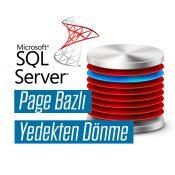 SQL Server'da Bir Database'i Page Seviyesinde Backup'tan Dönme