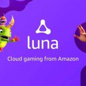 Amazon'un Bulut Tabanlı Oyun Sistemi Luna Erken Erişime Açıldı