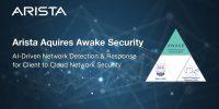 Arista Networks, Awake Security'i bünyesine kattığını duyurdu!