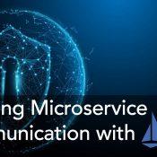 Microservice İletişimini Istio ile Güvenli Bir Hale Getirme