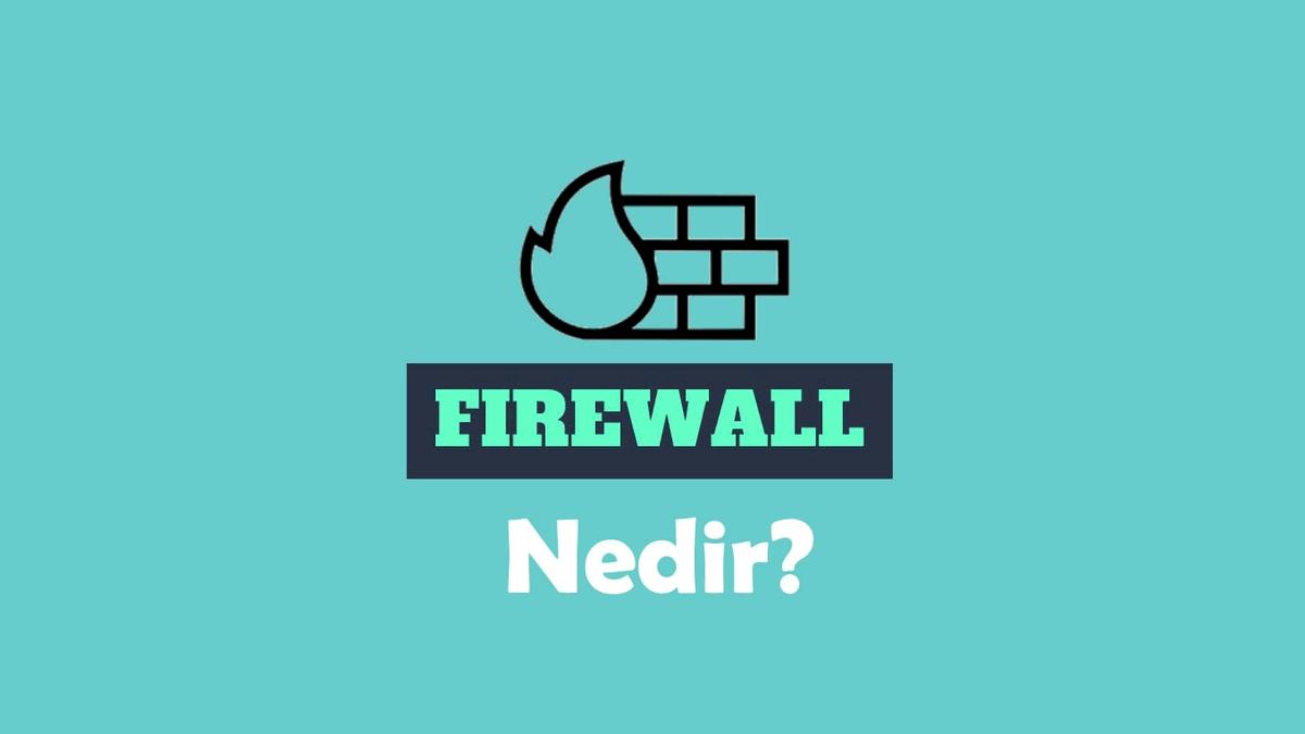 firewall nedir